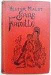Malot, Hector - Sans Famille (~1890) (FRANSTALIG)
