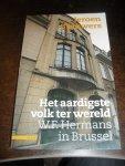 Brouwers, Jeroen - Het aardigste volk ter wereld  W.F. Hermans in Brussel