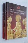 Puhle, Matthias (Herausgeber) - Otto der Grosse. Magdeburg und Europa  I: essays. II: Katalog.