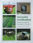 Hobson, Jeremy. / Rant, Phil. - Successful Smallholding / Planning, Starting and Managing Your Enterprise