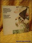 Jaffe, H.L.C.; Geest, Jan van - Vijftig jaar Nederlandse realistische kunst. Fifty years of Dutch realistic art