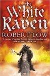 Robert Low - The White Raven
