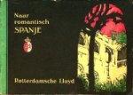 Rotterdamsche Lloyd - Brochure Rotterdamsche Lloyd Naar romantisch Spanje