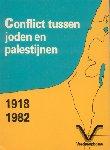 Langendorff, P.A.M. / Teunissen, P.J. - Conflict tussen Joden en Palestijnen 1918-1982 (Recht op zelfbeschikking en nationale identiteit)