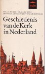 AG Weiler e.a. - Geschiedenisn van de Kerk in Nederland