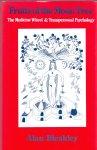 Bleakley, Alan (ds1286) - Fruits of the Moon Tree, The Medicine Wheel & Transpersonal Psychology