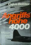 Bekker, Cajus - Angriffshöhe 4000, luchtoorlog boven Duitsland