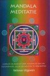 Tenzin-Dolma, Lisa (inleiding) - Mandala meditatie; gebruik de kracht van mandala's om uw gezondheid, geluk en welzijn te vergroten