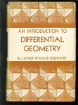 Luther Pfahler Eisenhart - An introduction to differential geometry, with use of the tensor calculus.
