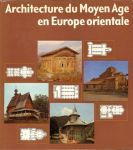 NICKEL, Heinrich L. - Architecture du Moyen Age en Europe orientale.Bibliography. Index of place-names. French text.1982 In-4, 210 pp.,hardcover + stofomslag (achterkant stofomslag beschadigd)  hundreds of colour and bl/w ills., photo's and groundplans beige ribbed clot