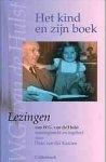 Hulst, W.G. van de (samenst. Daan van der Kaaden) - Het kind en zijn boek - lezingen