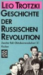 Trotzki, Leo: - Geschichte der russischen Revolution / Oktoberrevolution: Band 2