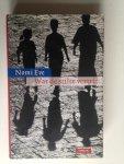 Eve, Nomi - Wat de stilte vertelt, Een familiesaga over zes generaties in Palestina, Oost-Europa en Amerika