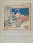 N/A. - DE VLAAMSE MINIATUUR. HET MECENAAT VAN FILIPS DE GOEDE. 1445 - 1475.