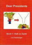 Hamburger, Lou - Dear Presidents Book 1: Hell on earth