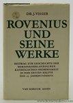 Visser, J. - Rovenius und Seine Werke. Beitrag zur Geschichte der nordniederländischen katholischen Frömmigkeit in der ersten Hälfte des 17. Jahrhunderts.