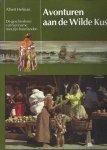 Helman, Albert (pseud. Lou Lichtveld) - Avonturen aan de wilde kust : de geschiedenis van Suriname met zijn buurlanden