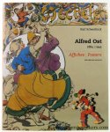 Scheerlinck, Karl. - Alfred Ost 1884 -1945. Affiches / Posters. Oeuvrecatalogus.