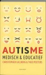 Gillberg, C; Peeters, T - Autisme - Medisch & Educatief