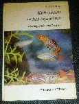 Knaack, K - Killi-vissen in het aquarium (eierleggende tandkarpers) - verzorging en kweek