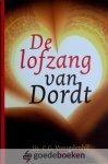 Vreugdenhil, Ds. C.G. - De lofzang van Dordt *nieuw* - laatste exemplaar!