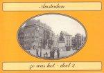 Koppers, Gerard - Amsterdam Zo Was het - Deel 2, Prentbriefkaarten uit de collectie van Reijer de Regt, geselecteerd en van tekst voorzien door gerard Koppers, 95 pag. paperback, gave staat