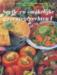 Wilson, Anne  - Snelle en smakelijke groentegerechten. Anne Wilsons succesvolste recepten Step-by-Step.