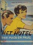 Groot-Cante, H. de - Hotel van puck en paul