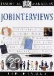 Hindle, Tim - Jobinterviews  Essential managers  shortlist - tips - luisteren - doelen - plaatsing - strategie - beslissen - evaluatie