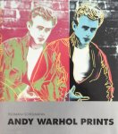 Feldman, Frayda ; Jörg Schellmann - Andy Warhol Prints: A Catalogue Raisonne 1962-1987