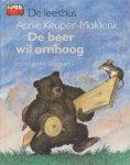 Keuper-Makkink, Annie - De leesbus. De beer wil omhoog.