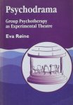 Røine,  Eva - Psychodrama. Group Psychotherapy as Experimental theatre