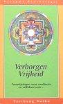 Tulku, Tarthang - Verborgen vrijheid; aanwijzingen voor meditatie en zelfobservatie...