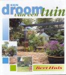 Huls, Bert - Een droom van een tuin
