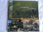 Brusse, Paul e.a. - Tien eeuwen Maartensdijk. Een landelijke gemeente in Midden-Nederland