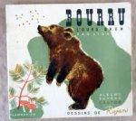 Lida / Rojan (ill.) - Bourru. l'Ours brun
