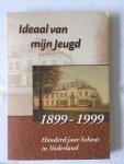 L. van den Berg e.a. - Ideaal van mijn jeugd 1899-1999 Honderd jaar Scheut in Nederland