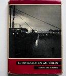 Nagel, Wolfgang Arnim - Ludwigshafen am Rhein : Stadt der Chemie