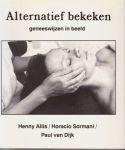 Allis - Alternatief bekeken, fotoboek zwart/wit , 'geneeswijzen in beeld'
