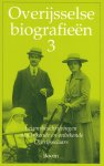 Folkerts, J. & J.M.M. Haverkate & F. Pereboom (redactie) - Overijsselse biografieen 3 - levensbeschrijvingen van bekende en onbekende Overijsselaars