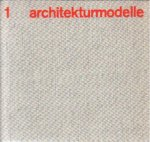 Janke, Rolf - Architekturmodelle (Deel 1)