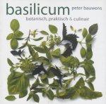 Bauwens, Peter - Basilicum - botanisch, praktisch & culinair