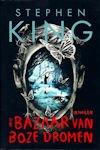 King, Stephen - Bazaar van Boze Dromen (cjs) Stephen King (NL talig) 9789024569885 GLOEDNIEUW boek met flappen in perfecte staat