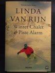 Rijn, Linda van - Winter Chalet & Piste Alarm  Omnibus