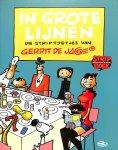 Jager, Gerrit de - In grote lijnen. De striptoetjes van Gerrit de Jager. Vierde stripboekgeschenk.