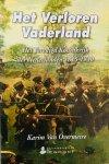 Overmeire, Karim van. - Het Verloren Vaderland. Het Verenigd Koninkrijk der Nederlanden 1815-1830.