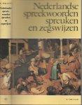 Laan, Karel. ter Met weerspreuken verzameld door A.M. Heidt Jr - Nederlandse Spreekwoorden, Spreuken en Zegswijzen
