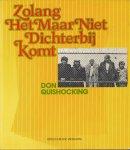 Don Quishocking - ZOLANG HET MAAR NIET DICHTERBIJ KOMT - DON QUISCHOCKING