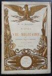 H. de Balzac      Illustrations de J. Rouffet - Scènes de la vie militaire     avec Introduction, notes et appendices par Edmond Biré