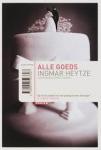 Heytze, Ingmar - ALLE GOEDS